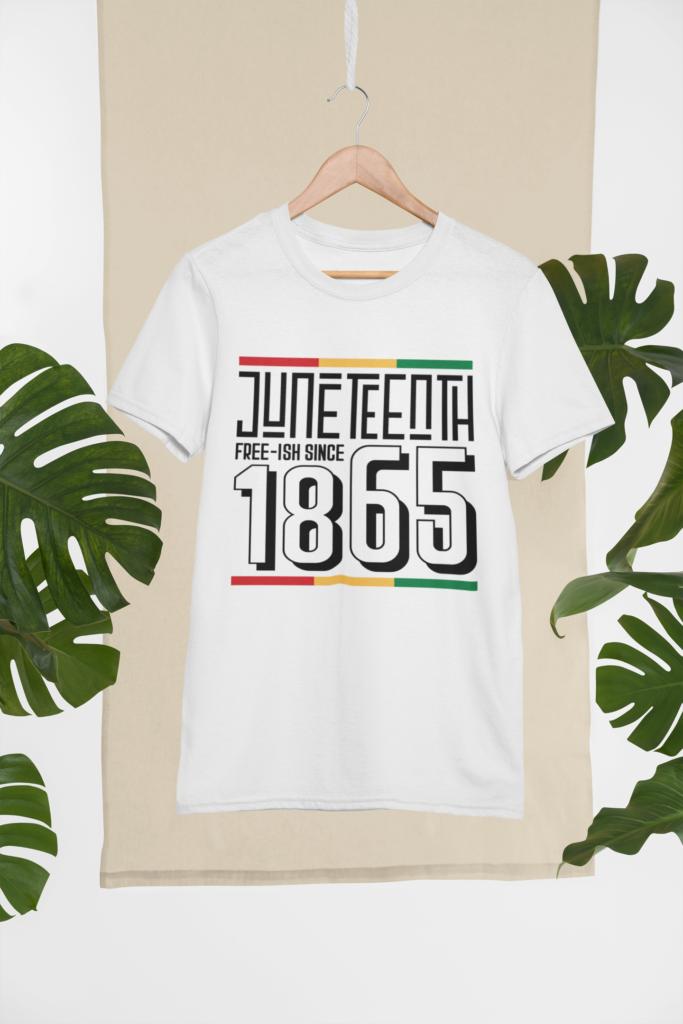 JUNETEENTH FREE-ISH SINCE 1865 - XL