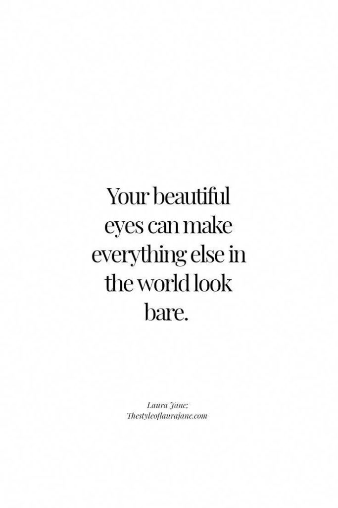 Beautiful Eyes, Romantic Quotes For Him, Love Quotes Soulmate, Romantic Quotes Deep, Poem About Love